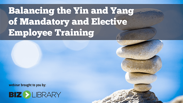 Yin and Yang - Balancing Mandatory and Elective Employee Training