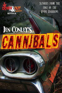 CANNIBALS by Jen Conley