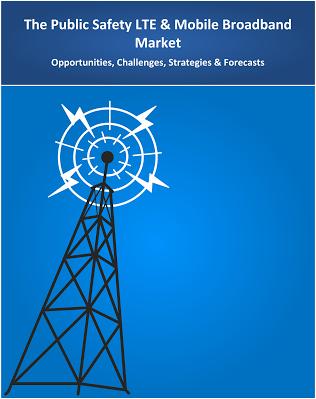 The Public Safety LTE & Mobile Broadband Market