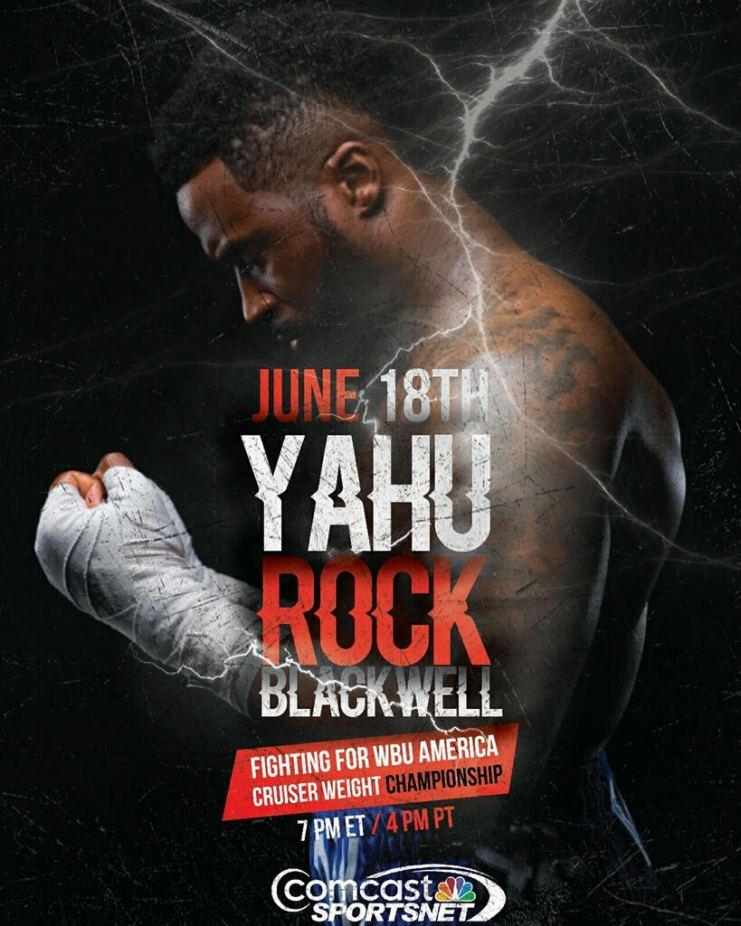 Boxer Yahu Rock Blackwell TV Debut June 18th