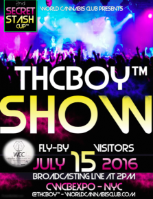 The Upcoming THCBOY™ Show