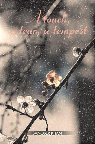 A touch, a tear, a tempest
