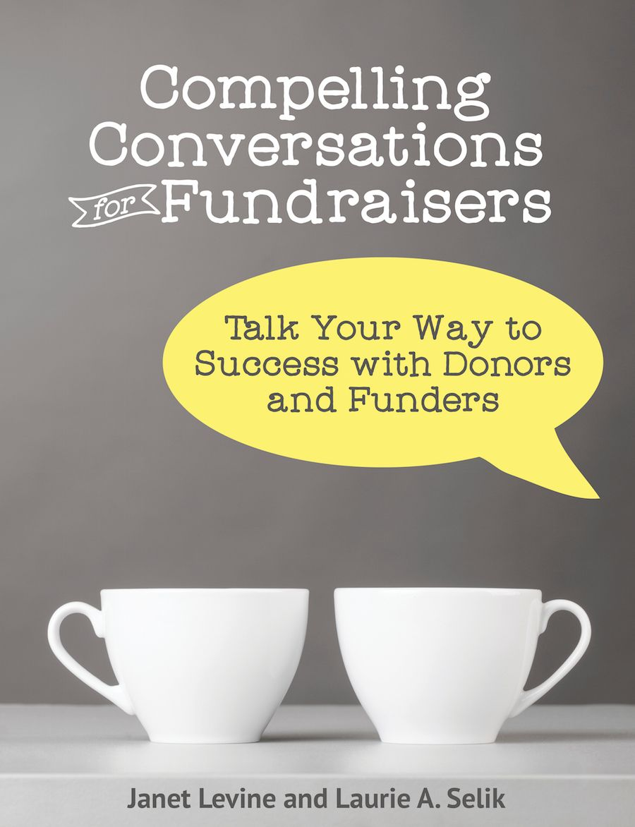Fundraisers Should Create Compelling Conversations to Strengthen Relationships