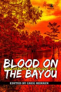 Blood on the Bayou, edited by Greg Herren