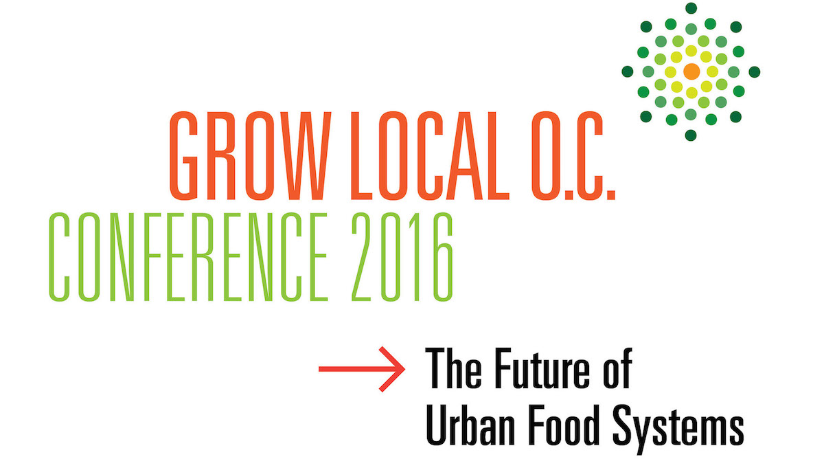 The 'Grow Local OC Conference' takes place Nov. 10 - 11 at Cal State Fullerton