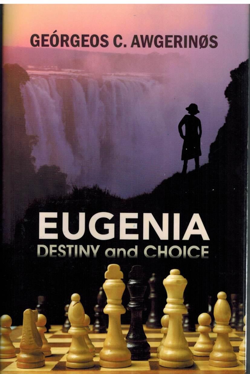 Eugenia:  Destiny and Choice