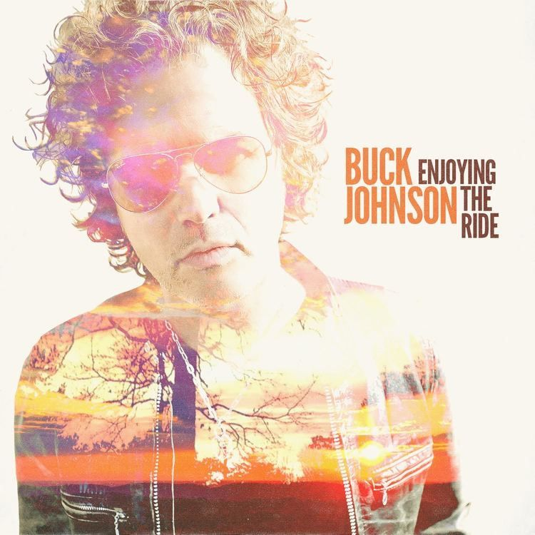 "Buck Johnson ""Enjoying The Ride"""