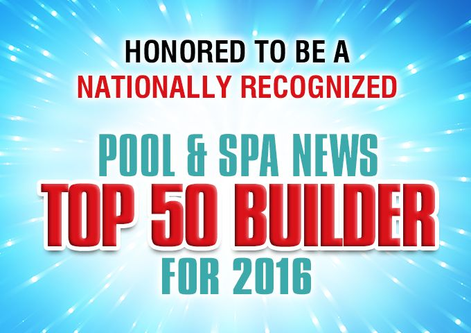 Burton pools named one of the top pool builders in the for Top pool builders