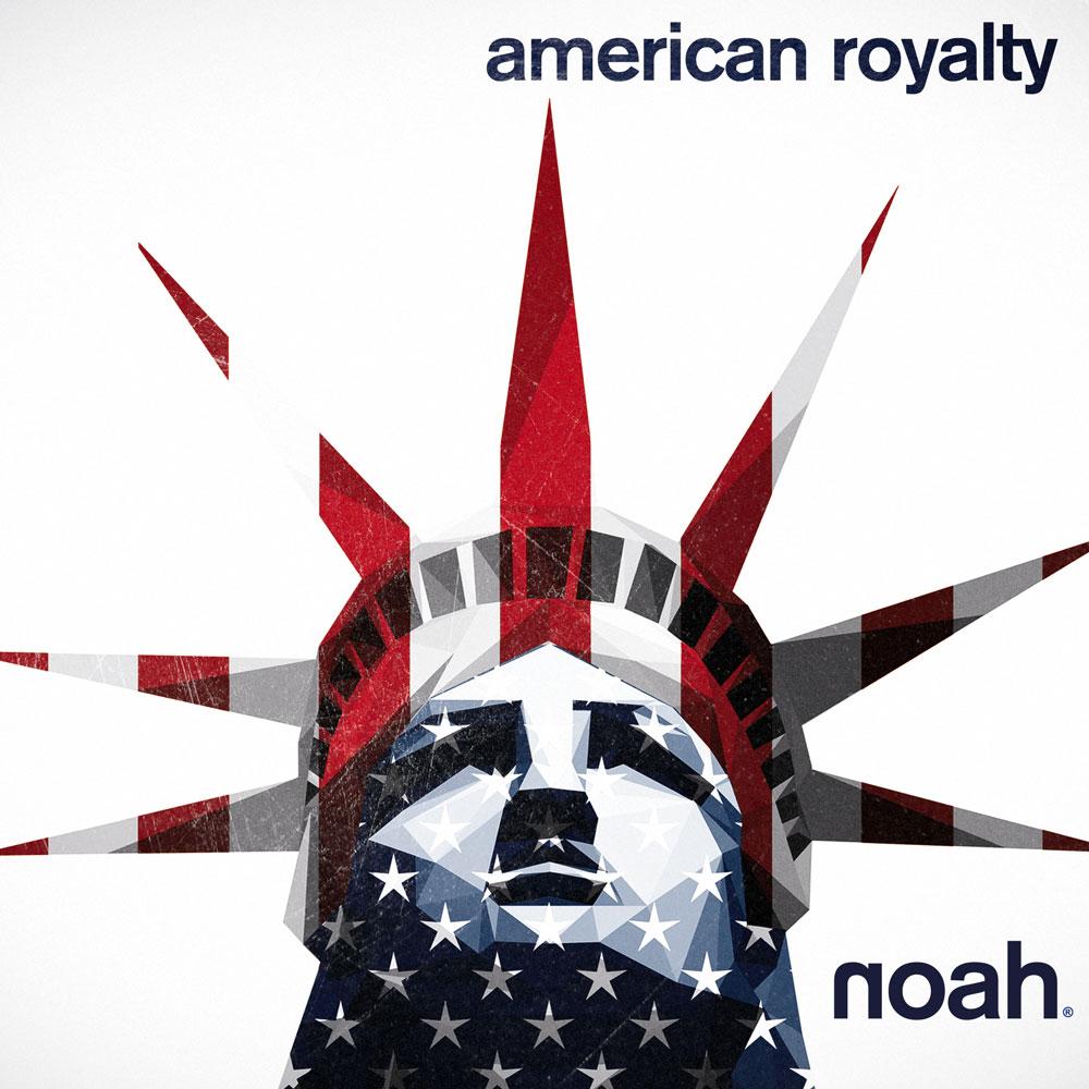 American Royalty - NOAH