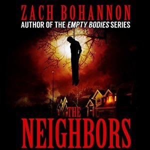 The Neighbors by Zack Bohannon