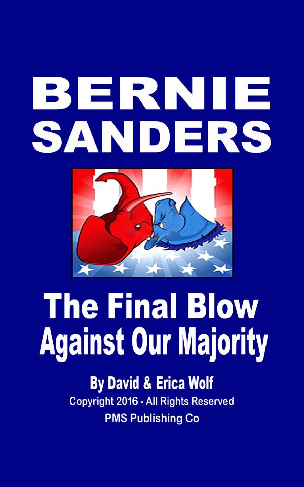 BERNIE SANDERS - THE FINAL BLOW AGAINST OUR MAJORITY  is FREE Sunday on Amazon!