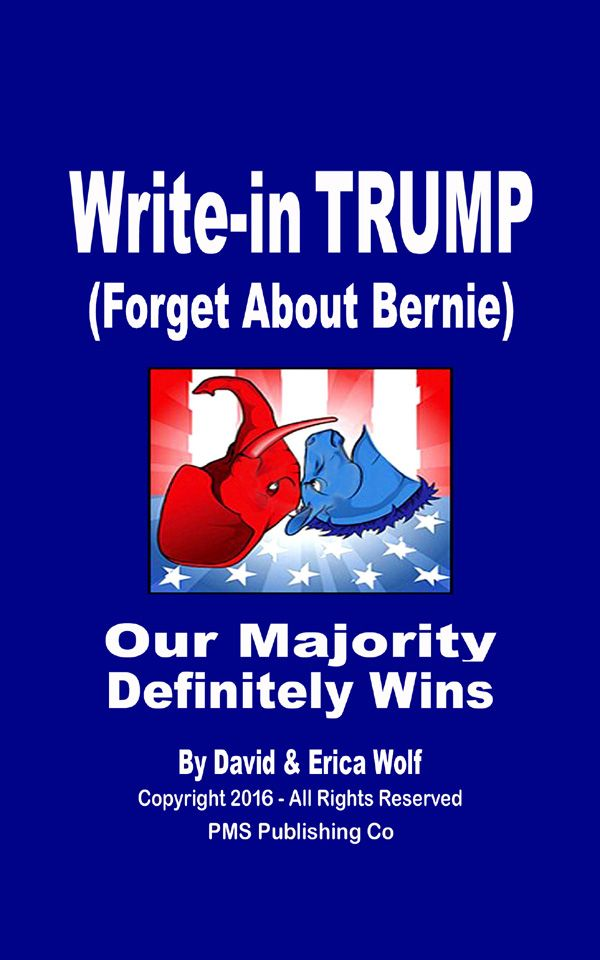 WRITE IN TRUMP - Forget About Bernie is FREE this Sunday on Amazon Kindle!