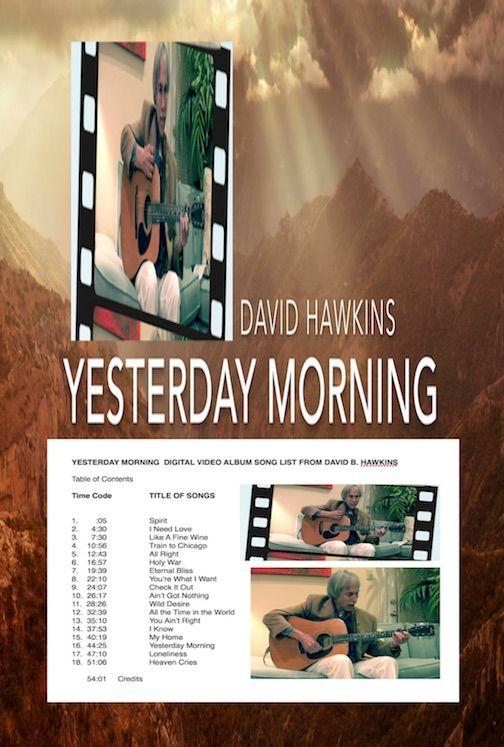 David Hawkins Yesterday Morning