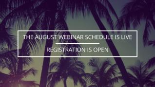 August webinar schedule