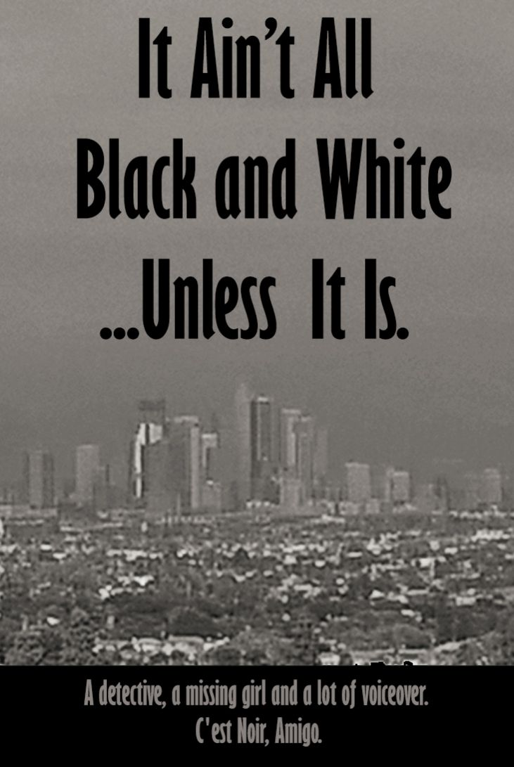 It-Aint-All-Black-and-White Poster