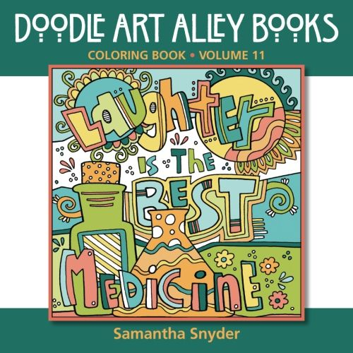 Laughter Is the Best Medicine: Coloring Book