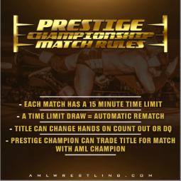 AML Wrestling Prestige Championship Match Rules