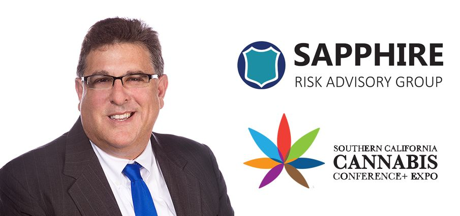 Tony Gallo-Sapphire Risk Advisory Group, Southern California Cannabis Conference