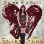Sharon Lia Band 'Fairytales'