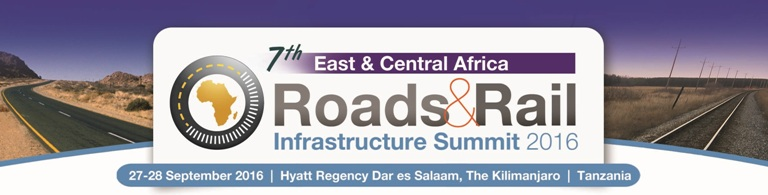 7th East & Central Africa Roads & Rail Infrastructure Summit 2016