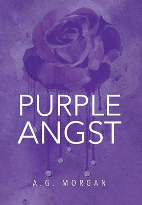 Purple Angst by A.G. Morgan