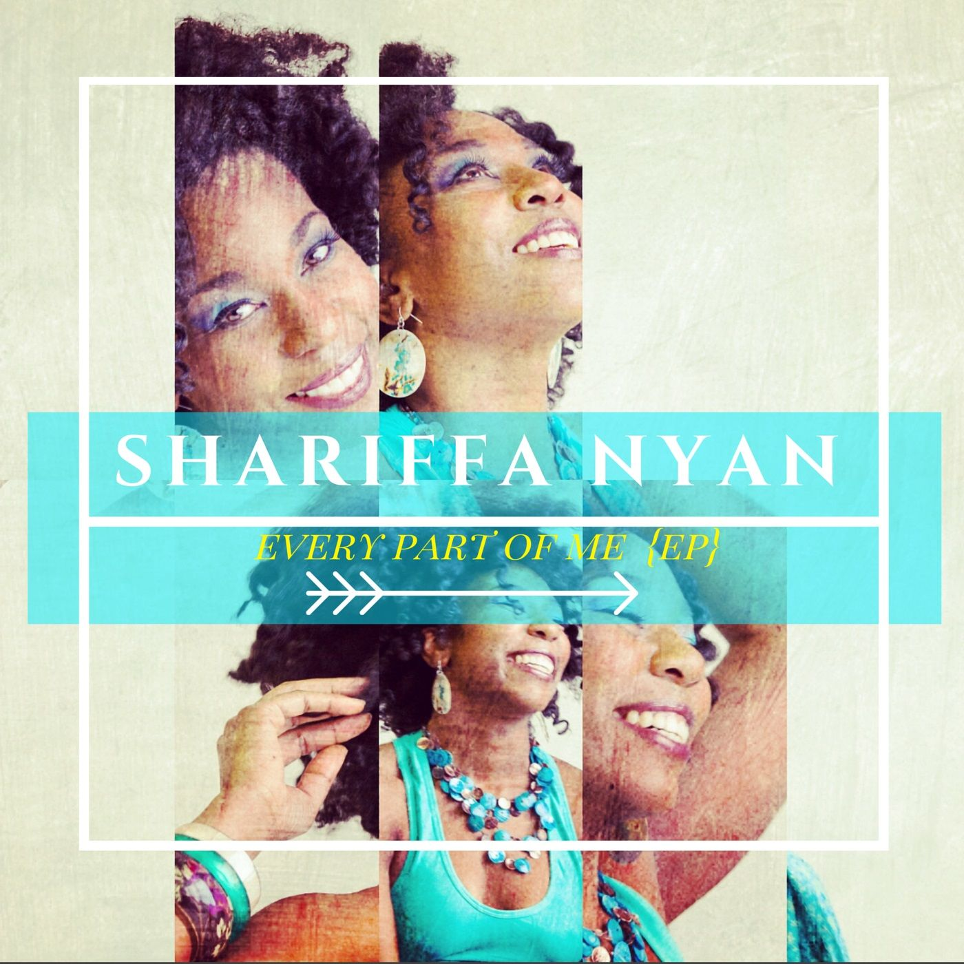 Every Part of Me - Shariffa Nyan