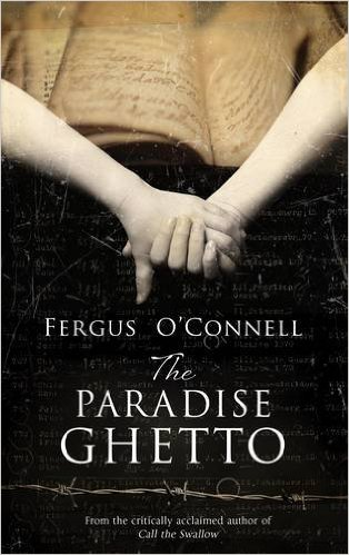 THE PARADISE GHETTO by Fergus O'Connell - cover