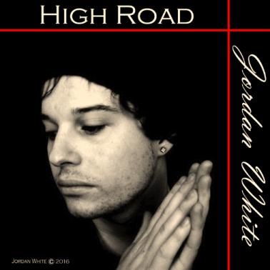 "Jordan White - ""High Road"" EP Cover"