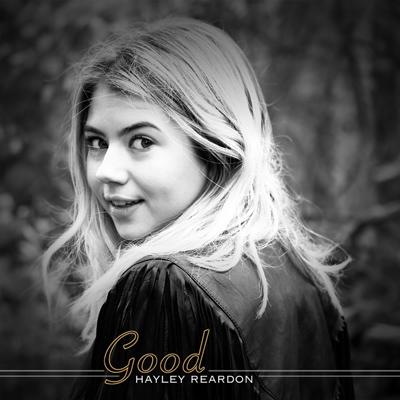 Hayley Reardon 'Good'
