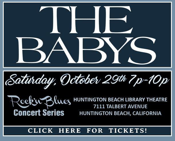 The Babys in Concert OCT 29!