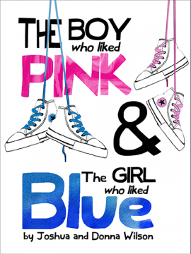 Cover: The Boy Who Liked Pink and The Girl Who Liked Blue