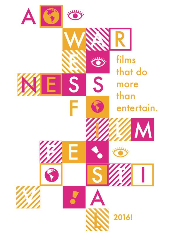 7th Annual Awareness Film Festival (2016 Poster) -- AwarenessFest.org