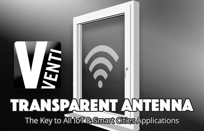 The Venti™ Transparent Antenna