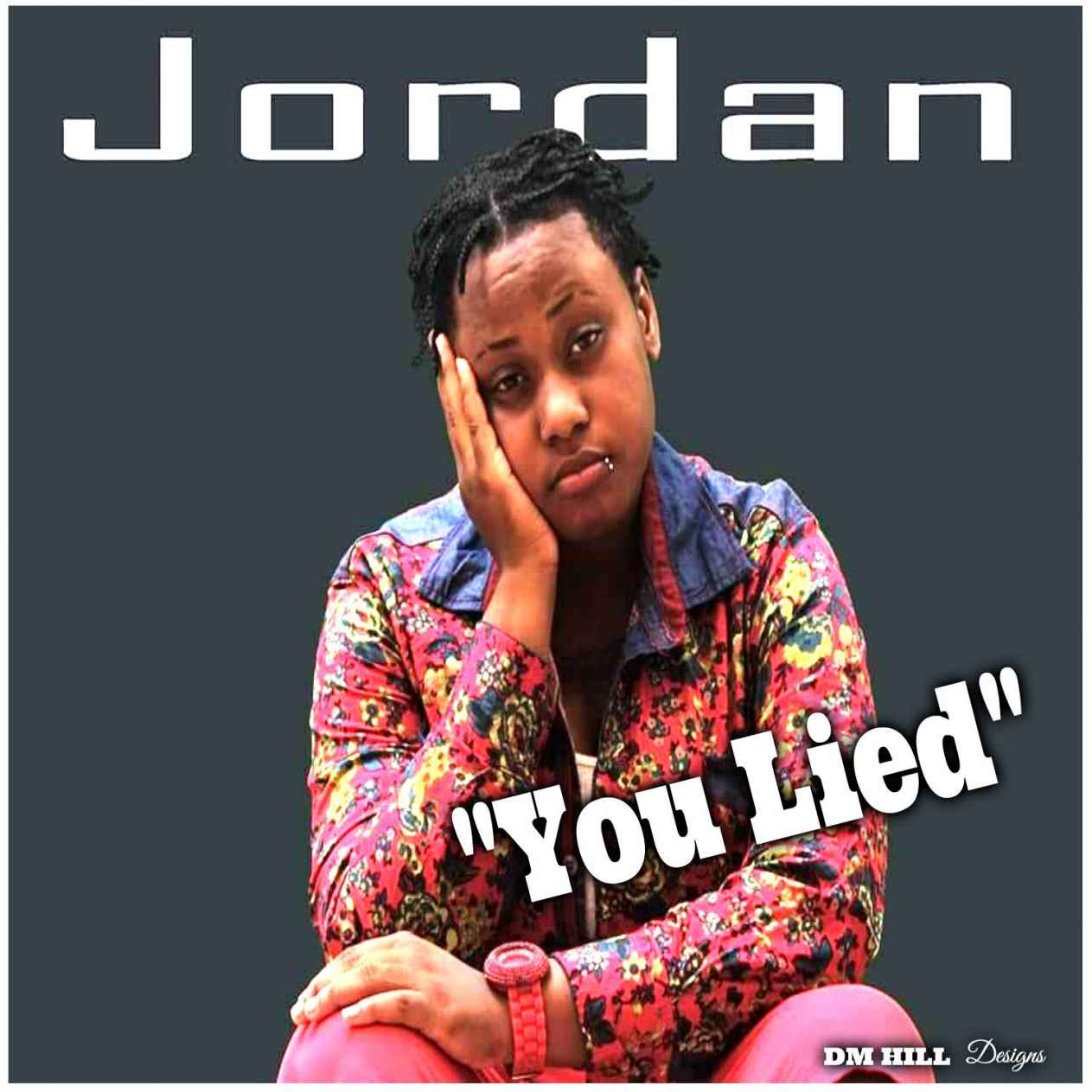 You Lied By Jordan-Feat. Cleva Chris