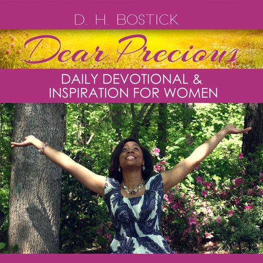 Dear Precious by D.H. Bostick