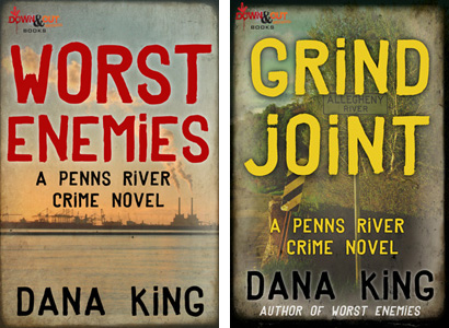 Worst Enemies and Grind Joint by Dana King