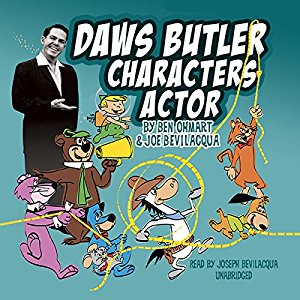 Daws Butler, Characters Actor, Narrated by Joe Bev, pre-order now!