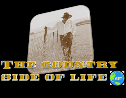 GET's Country Side of Life