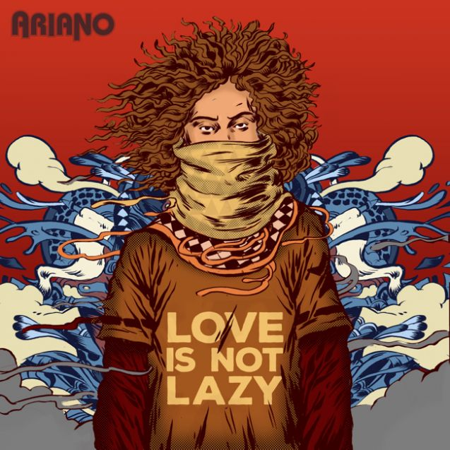 Ariano - Love Is Not Lazy