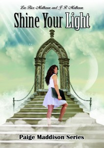 Shine Your Light, Book Three, Paige Maddison Series