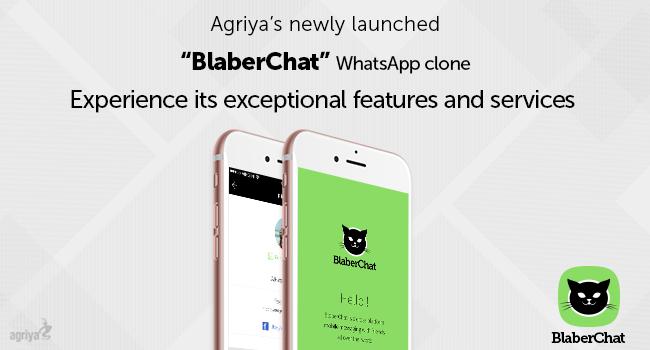 Agriya Launches WhatsApp Clone - BlaberChat