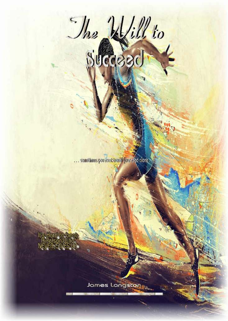 The Will to Succeed_PRLog