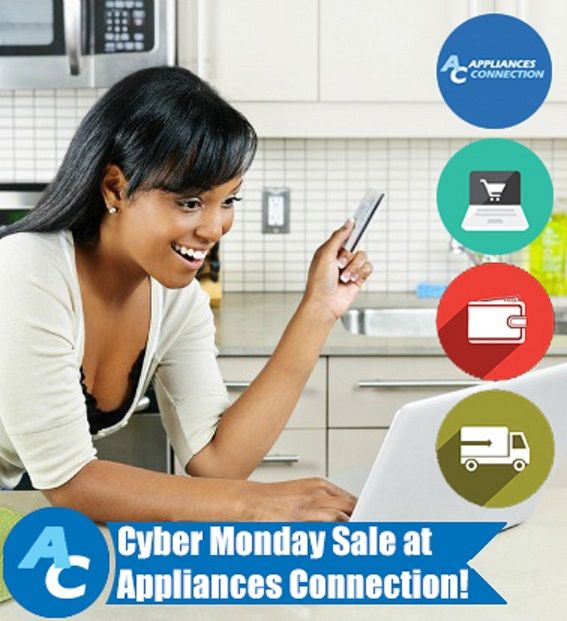 Save up to 65% on Cyber Monday at Appliances Connection!