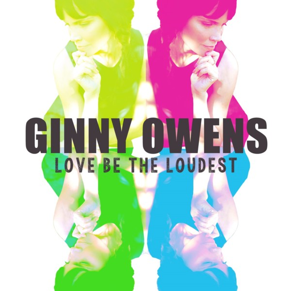 Ginny Owens' Love Be The Loudest album releases amidst acclaim.