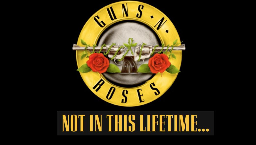 Fuse Live Events: Guns n Roses - Not In This Lifetime