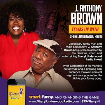 J Anthony Browns Joins Sheryl Underwood Radio