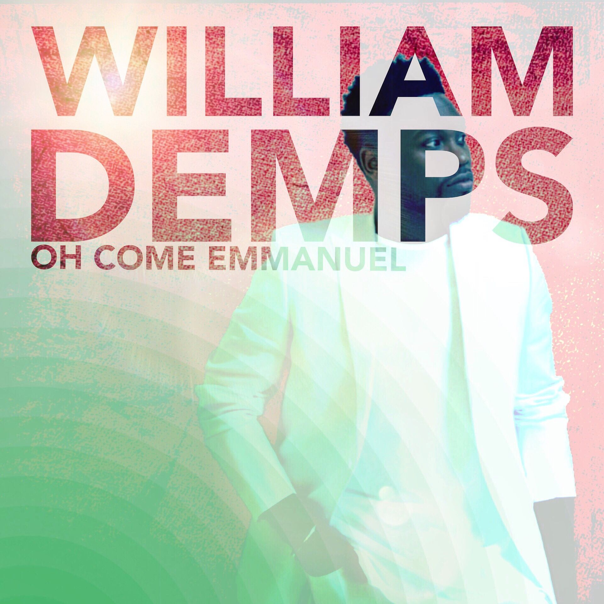 "William Demps ""O Come Emmanuel"""