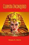 [12607043-cleopatra-unconquered-by-helen-davis]