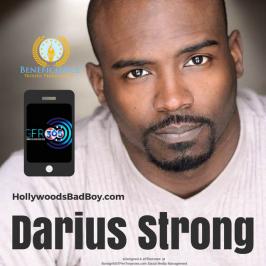 Beneficience PR Client Darius Strong #HollywoodsBadBoy #GFR365