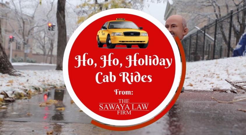 Sawaya Law Firm Holiday Cab Rides Denver